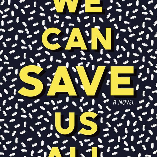 """WE CAN SAVE US ALL"" by Adam Nemett"