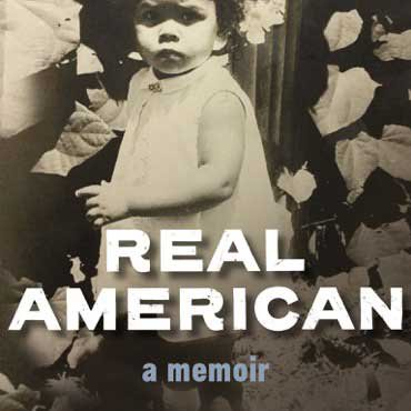 """REAL AMERICAN"" by Julie Lythcott-Haims"