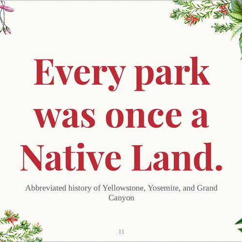 """Nevada's slide for a slideshow on national parks reads """"Every park was once Native land,"""" 2021."""