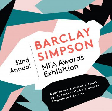 32nd Annual Barclay Simpson MFA Awards Exhibition_graphic_event feature_MB