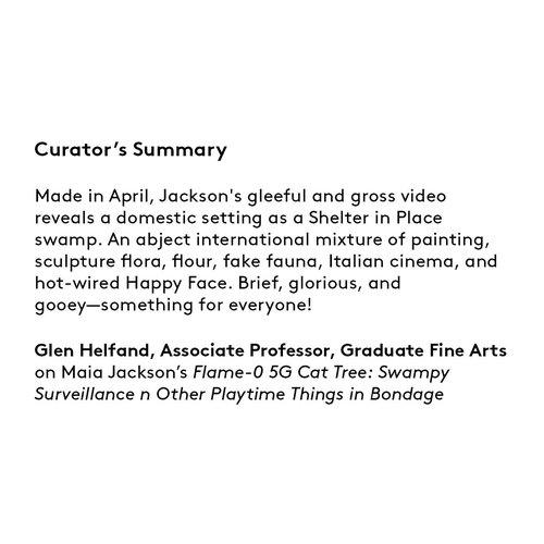 Curator's summary: Maia Jackson.
